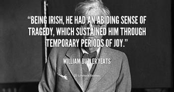 quote-William-Butler-Yeats-being-irish-he-had-an-abiding-sense-92613