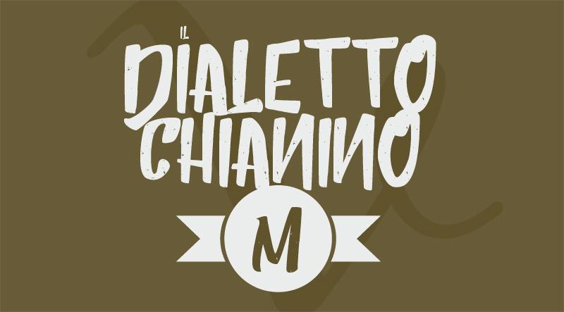 Vocabolario chianino: da Malcipiare a Muraiola