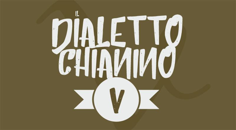 Vocabolario chianino: da Vedrai a Violo
